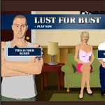 Porn Games - Lust for Bust - Click to Play for Free