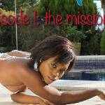 The Sex Tape - The Mission (Ep. 1)
